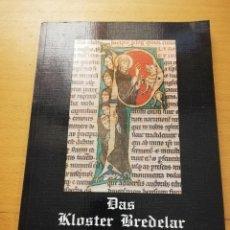 Libros de segunda mano: DAS KLOSTER BREDELAR UND SEINE BIBEL. Lote 163424898