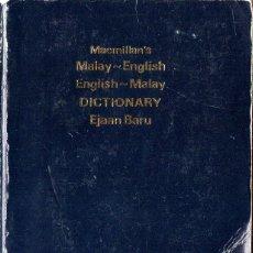 Libros de segunda mano: MACMILLAN´S MALAY-ENGLISH / ENGLISH-MALAY DICTIONARY (EJAAN BARU). Lote 163810078