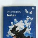 Libros de segunda mano: LES NOSTRES FESTES. Lote 164623377