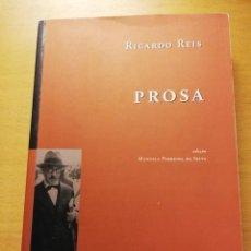 Libros de segunda mano: PROSA (RICARDO REIS) EDICIÓN EN PORTUGUÉS. Lote 164709078