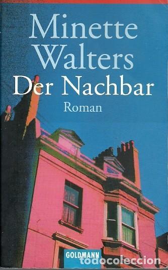 DER NACHBAR MINETTE WALTERS ROMAN (Libros de Segunda Mano - Otros Idiomas)