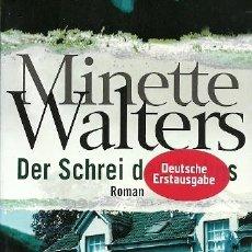 Libros de segunda mano: DER SCHREI DES HAHNS MINETTE WALTERS ROMAN. Lote 164975726