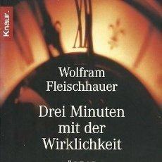 Libros de segunda mano: DREI MINUTEN MIT DER WIRKLICHKEIT WOLFRAM FLEISCHAUER ROAMN. Lote 164976130