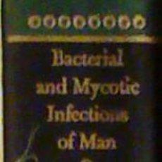 Libros de segunda mano: BACTERIAL AND MYCOTIC INFECTIONS OF MAN (RENÉ J. DUBOS). Lote 166848418