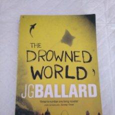 Libros de segunda mano: THE DROWNED WORLD. LIBRO. Lote 166901456