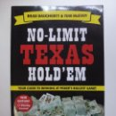 Libros de segunda mano: NO LIMIT TEXAS HOLDEM. YOUR GUIDE TO WINNING AT POKER'S BIGGEST GAME! ESTÁ EN INGLÉS.. Lote 167113440