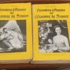 Libros de segunda mano: HISTOIRES D AMOUR DE L HISTOIRE DE FRANCE. 1,2,3 Y 7 GUY BRETON. Lote 167381280