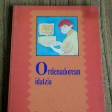 Libros de segunda mano: ORDENADOREAN IDATZIA - FRANCESE SALES - ELKAR 1995 . Lote 167460984