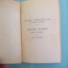 Libros de segunda mano: NOTRE-DAME DE PARIS 1482. TOME PREMIER. VICTOR HUGO. NELSON EDITEURS PARIS. Lote 167875696