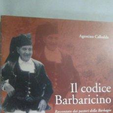 Libros de segunda mano: IL CODICE BARBARICINO. AGOSTINO CALLEDDA. TEXTO EN ITALIANO. Lote 168023464