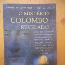 Livres d'occasion: O MISTERIO COLOMBO REVELADO 1ª EDICION 2006 MANUEL DA SILVA ROSA EN PORTUGES . Lote 168380712