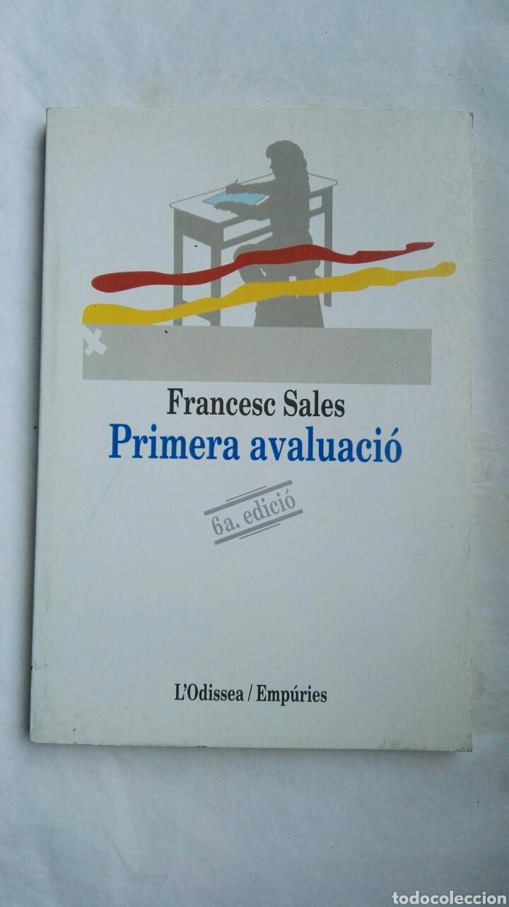 PRIMERA AVALUACIÓ FRANCESC SALES (Libros de Segunda Mano - Otros Idiomas)