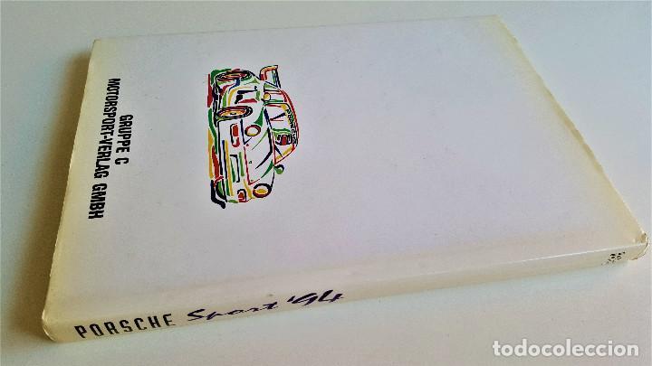 Libros de segunda mano: PORSCHE SPORT 94 ULAICH UPIEETZ - 21.5X30.5.CM - Foto 2 - 168865904