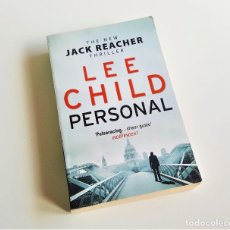 Libros de segunda mano: LIBRO LEE CHILD PERSONAL - THE NEW JACK REACHER THRILLER - EN INGLES. Lote 169079380