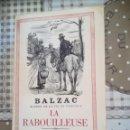 Libros de segunda mano: LA RABOUILLEUSE - BALZAC - 1960 - EN FRANCÉS. Lote 169336552