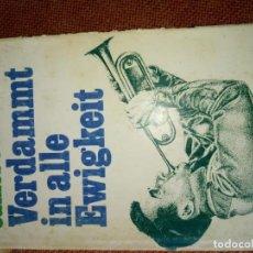 Libros de segunda mano: LIBRO. VERDAMMT IN ALLE EWIGKEIT, DE JAMES JONES. EN ALEMÁN.. Lote 169341256