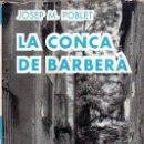 Libros de segunda mano: LA CONCA DE BARBERÁ - LA MEVA TERRA. Lote 169341436