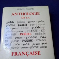Libros de segunda mano: ANTOLOGIA DE LA POESIA FRANCESA. Lote 169436060