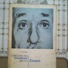 Libros de segunda mano: CHE COSA HA VERAMENTE DETTO EINSTEIN - G. LANCZOS - EN ITALIANO. Lote 170000148