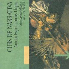 Libros de segunda mano: CURS DE NARRATIVA, ANTONI ESPI, TOMAS LLOPIS (CATALAN). Lote 170163216