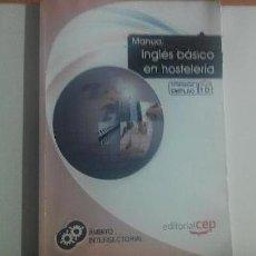 Libros de segunda mano: MANUAL DE INGLÉS BÁSICO EN HOSTELERÍA. Lote 171000450