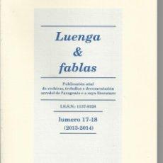 Libros de segunda mano: LUENGA & FABLA. LUMERO 17-18. UESCA 2013-2014. PUBLICACION AÑAL DE RECHIRAS... EN ARAGONES. Lote 171097872