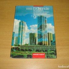 Libros de segunda mano: LIBRO GEOGRAFÍA PARA ESCUELAS SECUNDARIAS EN RENAINA. 9O AÑO. 1991. ED. WESTERMANN. ALEMÁN. Lote 171166432