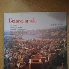 Libros de segunda mano: GENOVA IN VOLO / WINGS OVER GENOA / VOLANT AU DESSUS DE GÊNES (ROBERTO MERLO). Lote 171178717