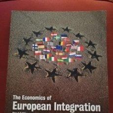 Libros de segunda mano: THE ECONOMICS OF EUROPEAN INTEGRATION (RICHARD BALDWIN AND CHARLES WYPLOSZ). Lote 171502600