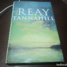 Libros de segunda mano: LIBRO BOOK REAY TANNAHILL RETURN OF THE STRANGER. Lote 171551384