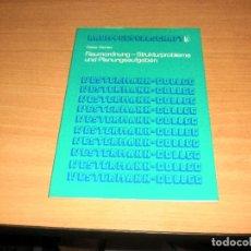 Libros de segunda mano: PLANIFICACIÓN - PROBLEMAS ESTRUCTURALES Y TAREAS DE PLANIFICACIÓN (DIETER RICHTER). AÑO 1977. ALEMÁN. Lote 171705840