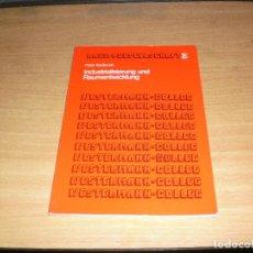Libros de segunda mano: RAUM + GESELLSCHAFT NO. 3. INDUSTRIALIZACIÓN Y DESARROLLO ESPACIAL. ED. WESTERMANN. AÑO 1977. ALEMÁN. Lote 171706248