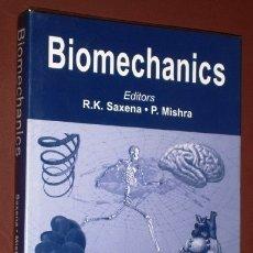 Libros de segunda mano: BIOMECHANICS POR R. K. SAXENA Y P. MISHRA / EDITORES DE ANAMAYA EN NEW DELHI 2005. Lote 172198114