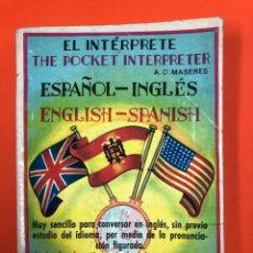 Libros de segunda mano: EL INTERPRETE / ESPAÑOL INGLES / ENGLISH - SPANISH - A.D. MASERES - 1958. Lote 172576914