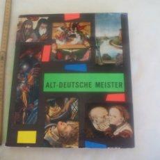 Libros de segunda mano: ALT-DEUTSCHE MEISTER VON HANS VON TUBINGEN BIS DURER UND CRANACH 1962 JAROSLAV PESINA.PINTURA ALEMA. Lote 172617532