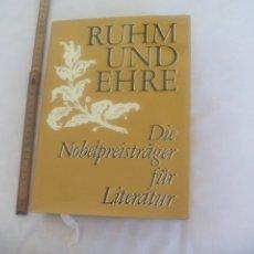 Libros de segunda mano: RUHM UND EHRE. DIE NOBELPREISTRÄGER FÜR LITERATUR. 1970. PREMIOS NOBEL DE LITERATURA. Lote 172619147