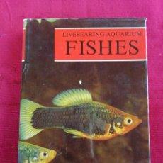 Libros de segunda mano: LIVEBEARING AQUARIUM FISHES. A HANDBOOK FOR THE AQUARISTS.. Lote 172696163