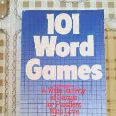 Libros de segunda mano: 101 WORD GAMES. A WIDE VARIETY OF GAMES FOR PUZZLERS WHO LOVE A CHALLENGE - MAYME ALLEN / J. KELSCH. Lote 172788028