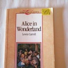 Libros de segunda mano: ALICE IN WONDERLAND LEWIS CARROL LONGMAN CLASSICS 1996 ISBN 0582522781. Lote 172944322