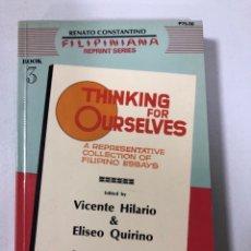 Libros de segunda mano: THINKING FOR OURSELVES. VICENTE HILARIO. FILIPINIANA. ORIENTAL COMMERCIAL, 1985. PAGS: 470. Lote 172995277