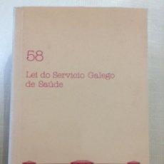 Libros de segunda mano: LEI DO SERVICIO GALEGO DE SAÚDE. PARLAMENTO DE GALICIA. Lote 173275892