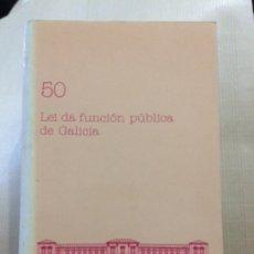 Libros de segunda mano: LEI DA FUNCIÓN PÚBLICA DE GALICIA. PARLAMENTO DE GALICIA. Lote 173277327