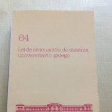 Libros de segunda mano: LEI DE ORDENACIÓN DO SISTEMA UNIVERSITARIO GALEGO. PARLAMENTO DE GALICIA. Lote 173277970