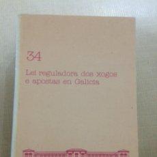 Libros de segunda mano: LEI REGULADORA DOS XOGOS E APOSTAS EN GALICIA. PARLAMENTO DE GALICIA. Lote 173279962