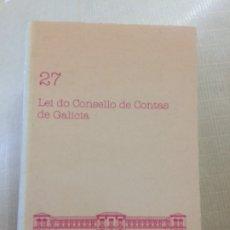 Libros de segunda mano: LEI DO CONSELLO DE CONTAS DE GALICIA. PARLAMENTO DE GALICIA. Lote 173280290