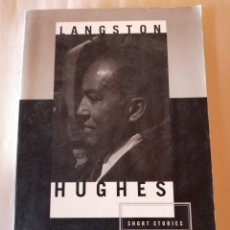 Libros de segunda mano: THE SHORT STORIES LANGSTON HUGHES HILL AND WANG 1997 ISBN 0809016036. Lote 173371389
