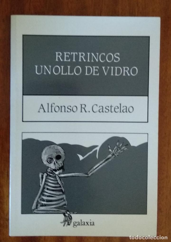 RETRINCOS Y UN OLLO DE VIDRIO DE ALFONSO R. CASTELAO (Libros de Segunda Mano - Otros Idiomas)