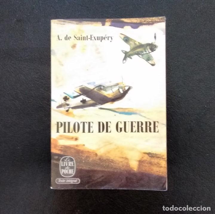 Pilote De Guerre Antoine De Saint Exupery Editions Gallimard Le Livre De Poche Paris 1969
