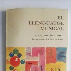 Libros de segunda mano: EL LLENGUATGE MUSICAL. Lote 174047339