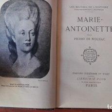 Libros de segunda mano: MARIE ANTONIETTE PIERRE DE NOLHAC PARIS. Lote 174092508